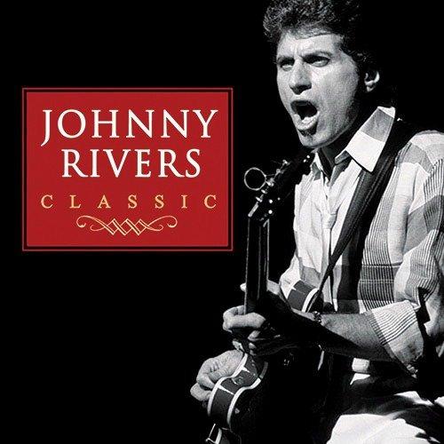CD JOHNNY RIVERS - CLASSIC