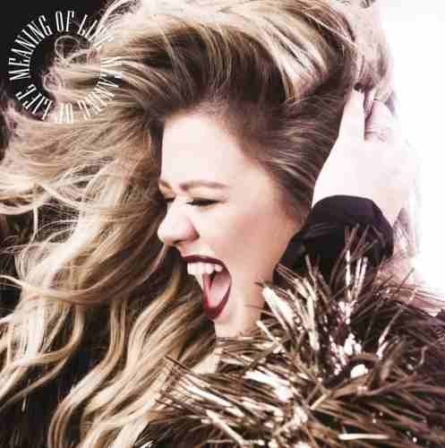 CD Kelly Clarkson - Meaning Of Life