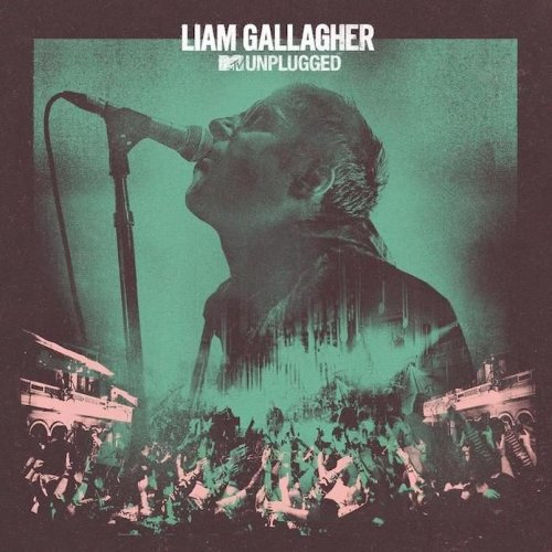 CD LIAM GALLAGHER - MTV UNPLUGGED  (LIVE AT HULL CITY HALL)