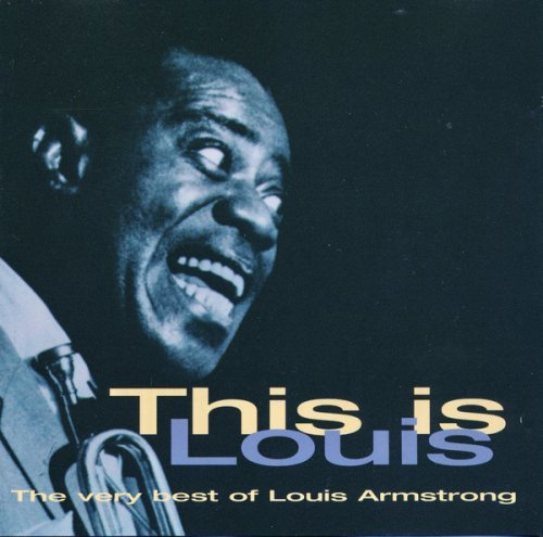 CD LOUIS ARMSTRONG - THIS IS LOUIS (THE VERY BEST OF )