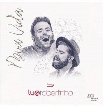 Cd Lu E Robertinho - Nova Vida Original / Lacrado