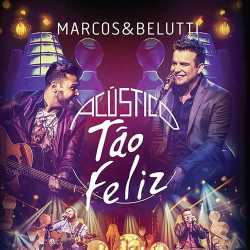 CD MARCOS & BELUTTI - ACUSTICO TAO FELIZ