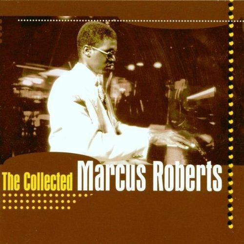 CD MARCUS ROBERTS - COLLECTED MARCUS ROBERTS