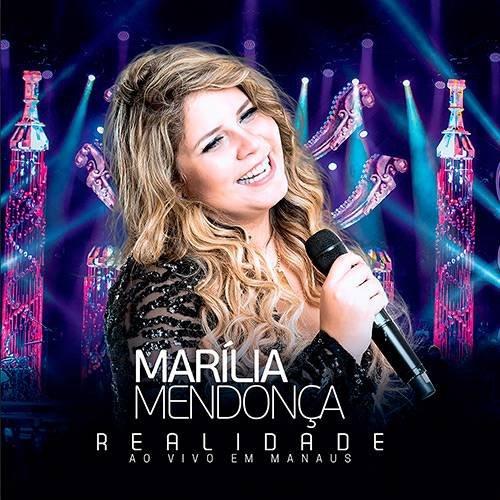 CD MARILIA MENDONCA - REALIDADE - AO VIVO EM MANAUS