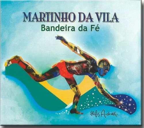 Cd Martinho Da Vila - Bandeira Da Fé