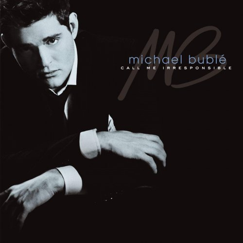 CD MICHAEL BUBLE - CALL ME IRRESPONSIBLE (STANDARD EDITION)