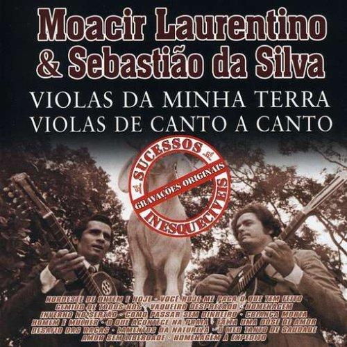 CD MOACIR LAURENTINO & SEBASTIAO DA SILVA - VIOLAS DA MINHA TERRA