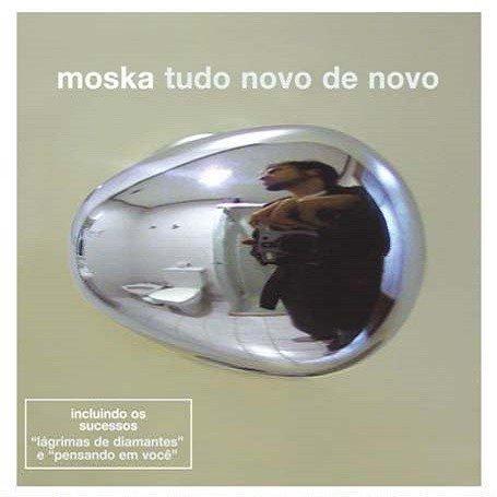 CD MOSKA - TUDO NOVO DE NOVO