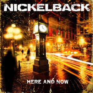 CD NICKELBACK - HERE AND NOW