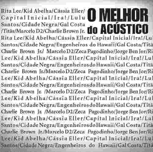 CD O MELHOR DO ACÚSTICO MTV - RITA LEE, IRA! &  OUTROS