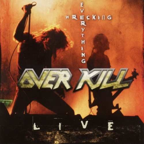 Cd Over Kill - Wrecking Everything Live Original Lacrado