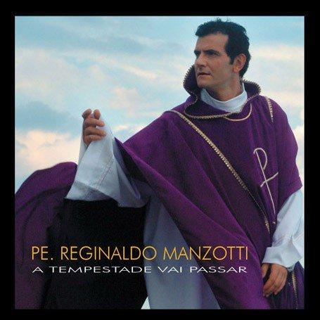 CD PADRE REGINALDO MANZOTTI - A TEMPESTADE VAI PASSAR
