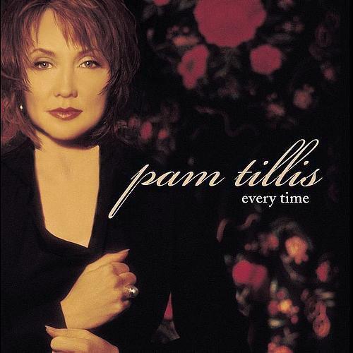 CD PAM TILLIS - EVERY TIME