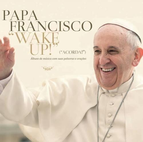 CD PAPA FRANCISCO - WAKE UP!