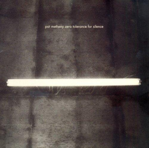 CD PAT METHENY - ZERO TOLERANCE FOR SILENCE