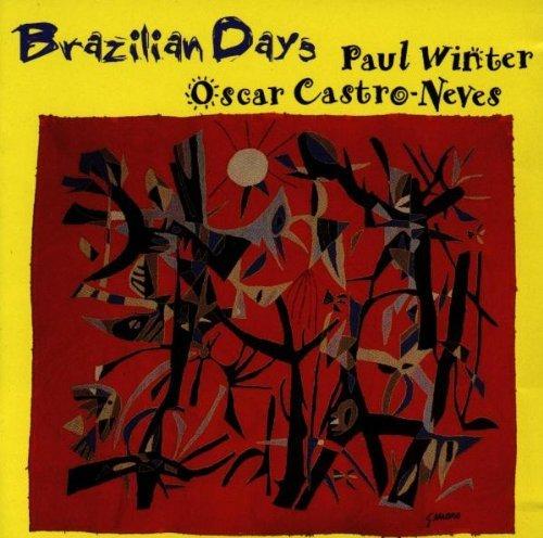 CD PAUL WINTER & OSCAR CASTRO-NEVES - BRAZILIAN DAYS