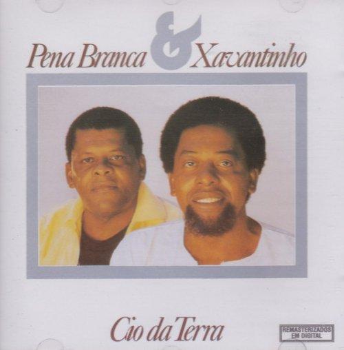 CD PENA BRANCA E XAVANTINHO - CIO DA TERRA
