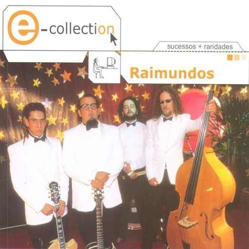 CD RAIMUNDOS - E-COLLECTION (2003) - DUPLO (2 CDs)