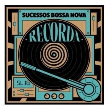 CD Recorda -  Sucessos Bossa Nova  - Digipack Original Lacrado 2018