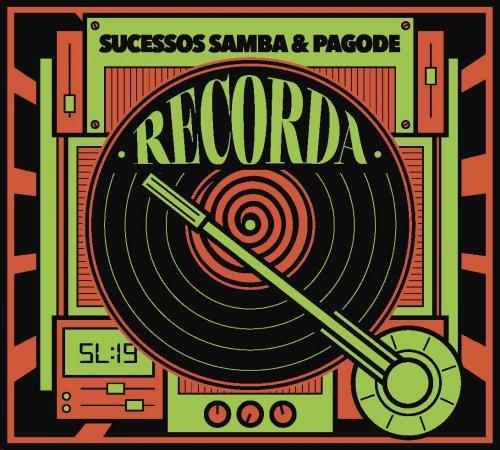 CD RECORDA SUCESSOS – SAMBA & PAGODE