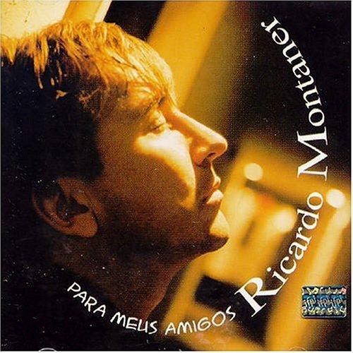 CD RICARDO MONTANER - PARA MEUS AMIGOS