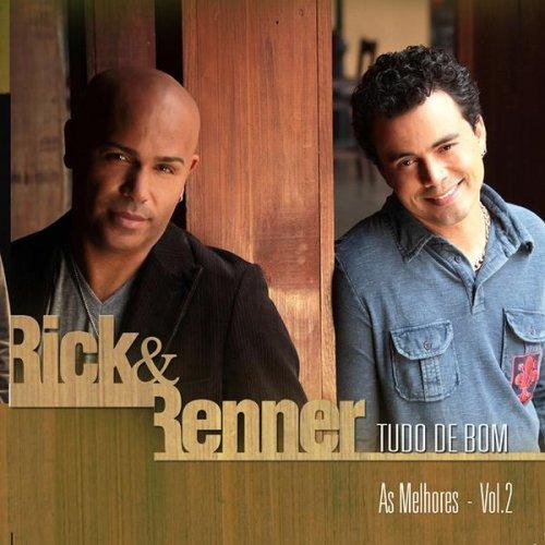 CD RICK E RENNER - TUDO DE BOM RICK & RENNER - VOL .2
