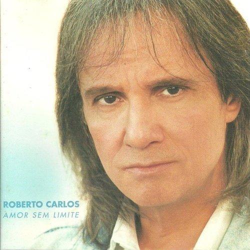 CD ROBERTO CARLOS - AMOR SEM LIMITE