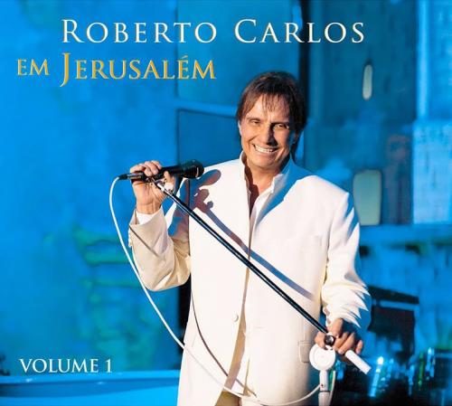 CD ROBERTO CARLOS - EM JERUSALÉM (VOLUME 1)