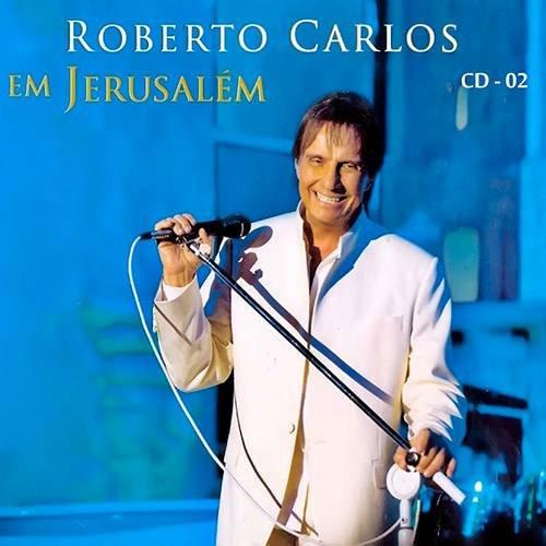 CD ROBERTO CARLOS - EM JERUSALÉM (VOLUME 2)