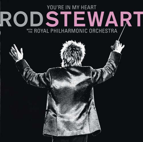 CD ROD STEWART-YOU'RE IN MY HEART- THE ROYAL PHILHARMO-2 CDS