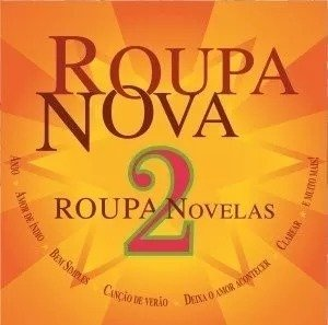 Cd Roupa Nova: Roupa Novelas 2 Original / Lacrado