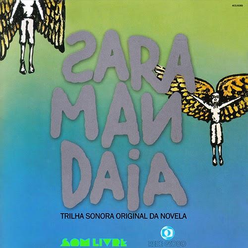 CD SARAMANDAIA - TRILHA SONORA DA NOVELA