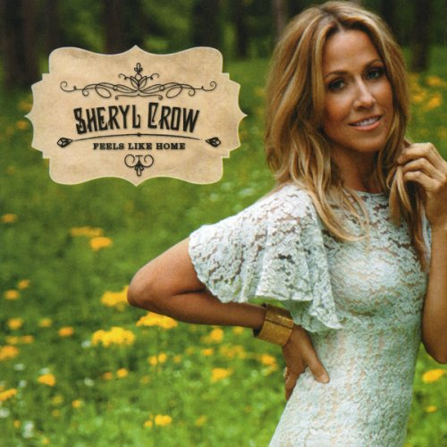 CD SHERYL CROW - FEELS LIKE HOME