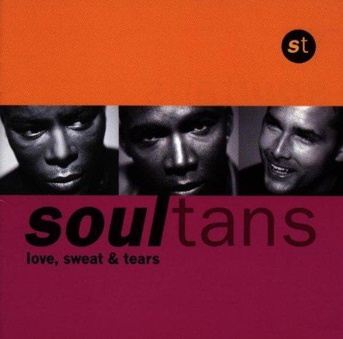 CD SOULTANS - LOVE SWEAT & TEARS