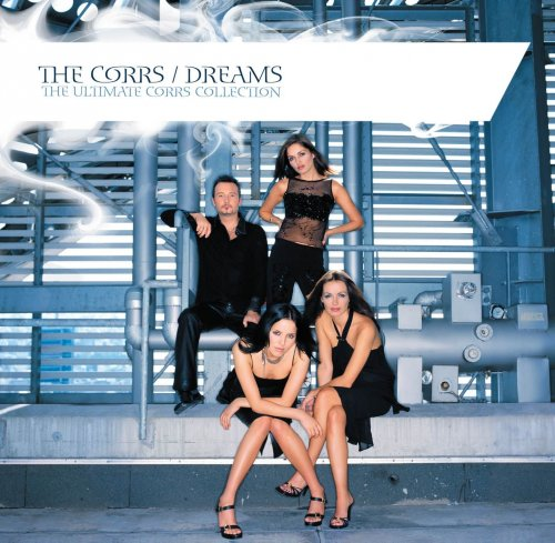 CD THE CORRS - DREAMS: THE ULTIMATE CORRS COLLECTION
