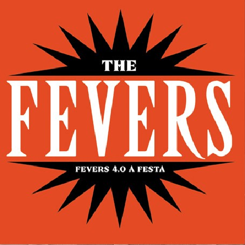 CD THE FEVERS - FEVERS 4.0 A FESTA