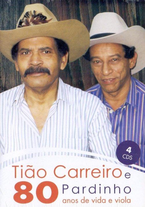 CD TIÃO CARREIRO E PARDINHO - 80 ANOS DE VIDA E VIOLA(4 CDS) (4 CDs)