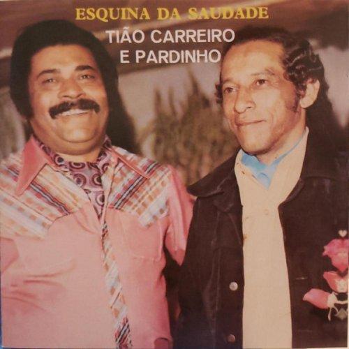 CD TIAO CARREIRO E PARDINHO - ESQUINA DA SAUDADE