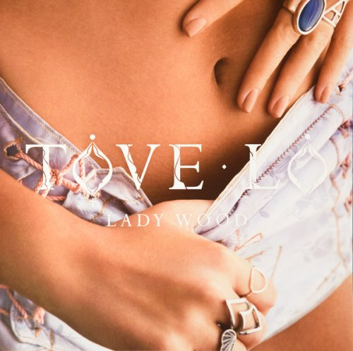 CD TOVE LO - LADY WOOD - EXPLICIT VERSION