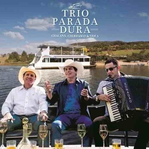 Cd Trio Parada Dura - Chalana, Churrasco E Viola