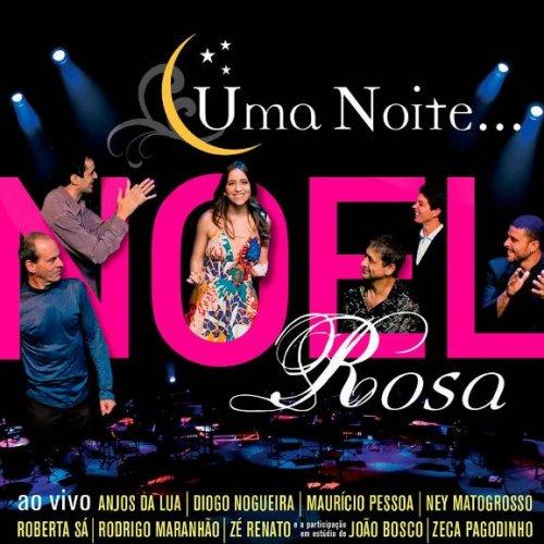 CD UMA  NOITE COM NOEL ROSA - ZECA PAGODINHO E OUTROS