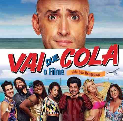 CD Vai Que Cola - Trilha Sonora Do Filme