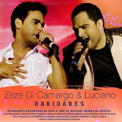CD ZEZÉ DI CAMARGO E LUCIANO - RARIDADES