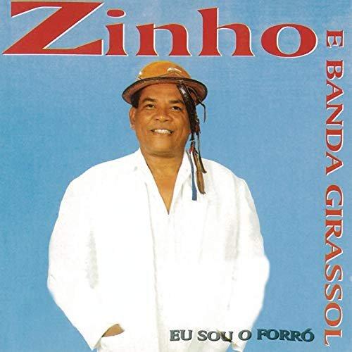 CD ZINHO E BANDA GIRASSOL - EU SOU O FORRÓ