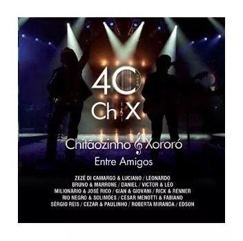 Chitãozinho & Xororó - Entre Amigos Cd Original / Lacrado