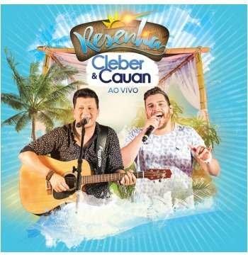 Cleber & Cauan - Resenha - Ao Vivo Cd -original Lacrado 2018