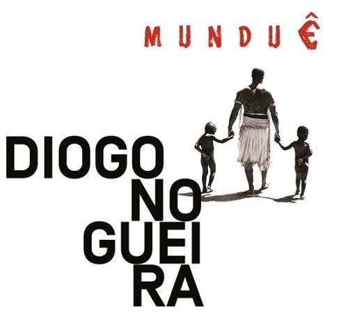 Diogo Nogueira - Munduê