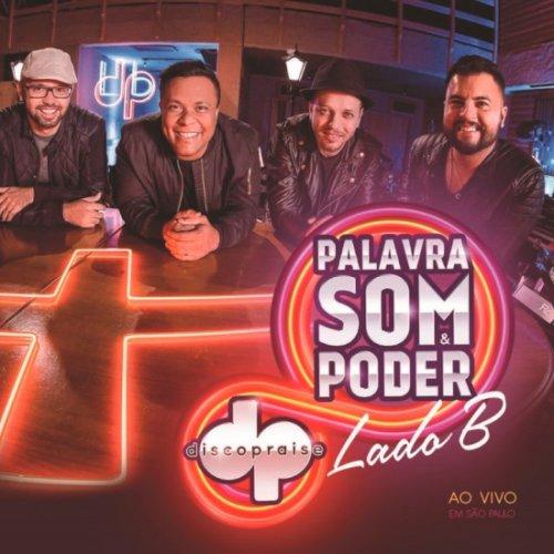 CD DISCOPRAISE - PALAVRA SOM & PODER LADO B AO VIVO