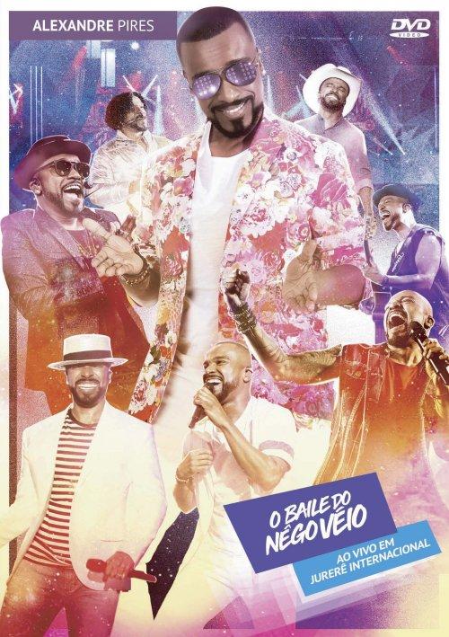 DVD ALEXANDRE PIRES - O BAILE DO NEGO VÉIO VOL. 1