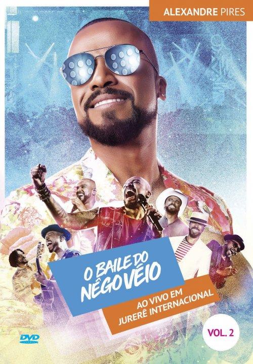 DVD ALEXANDRE PIRES - O BAILE DO NEGO VÉIO - VOL. 2
